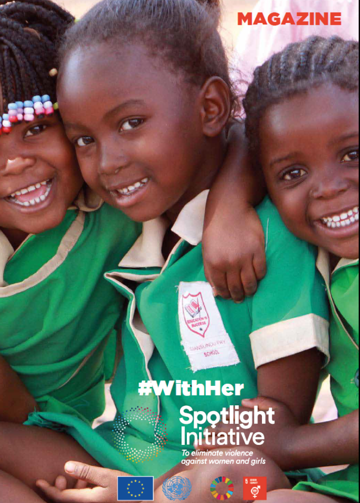 Magazine | Spotlight Initiative to eliminate violence against women and girls #WithHer